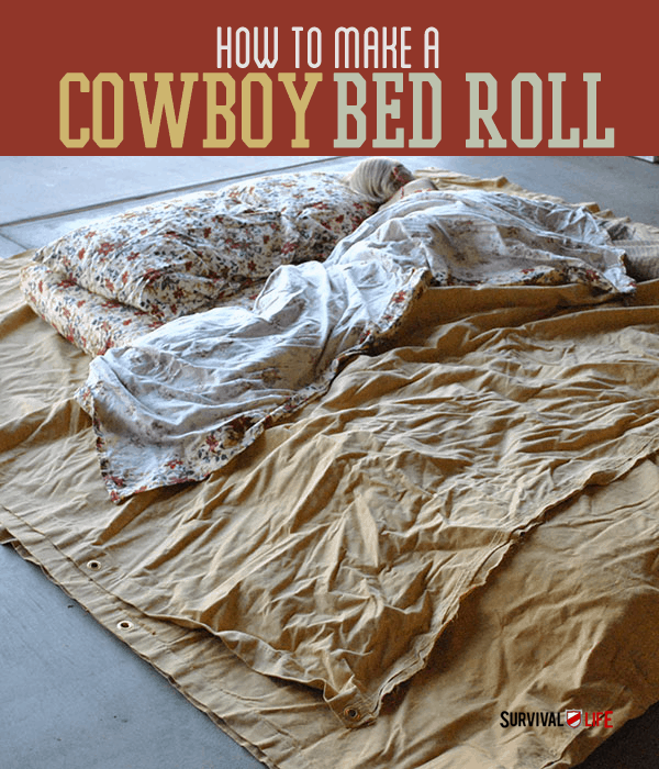 Placard | Cowboy Bed Roll Instructions For Comfortable Camping