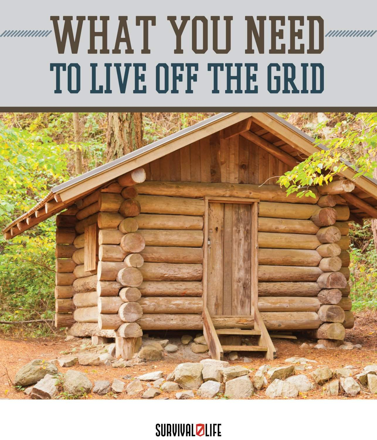 Things You Need to Live Off the Grid by Survival Life at http://survivallife.com/2015/05/26/things-you-need-off-the-grid/