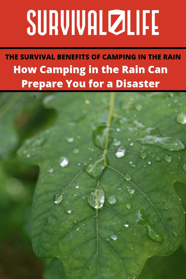 Check out How Camping in the Rain Can Prepare You for a Disaster at https://survivallife.com/disaster-preparedness-camping-rain/