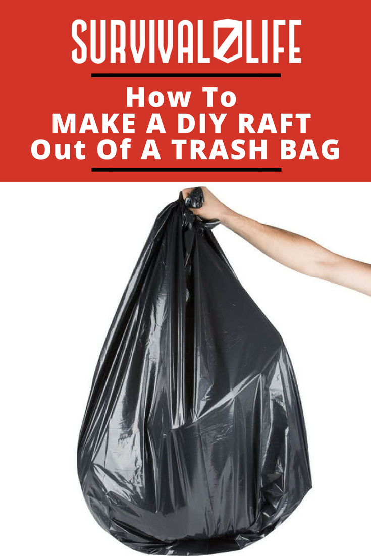 Check out Make a DIY Raft Out of Trash Bags at https://survivallife.com/diy-trash-bag-raft/