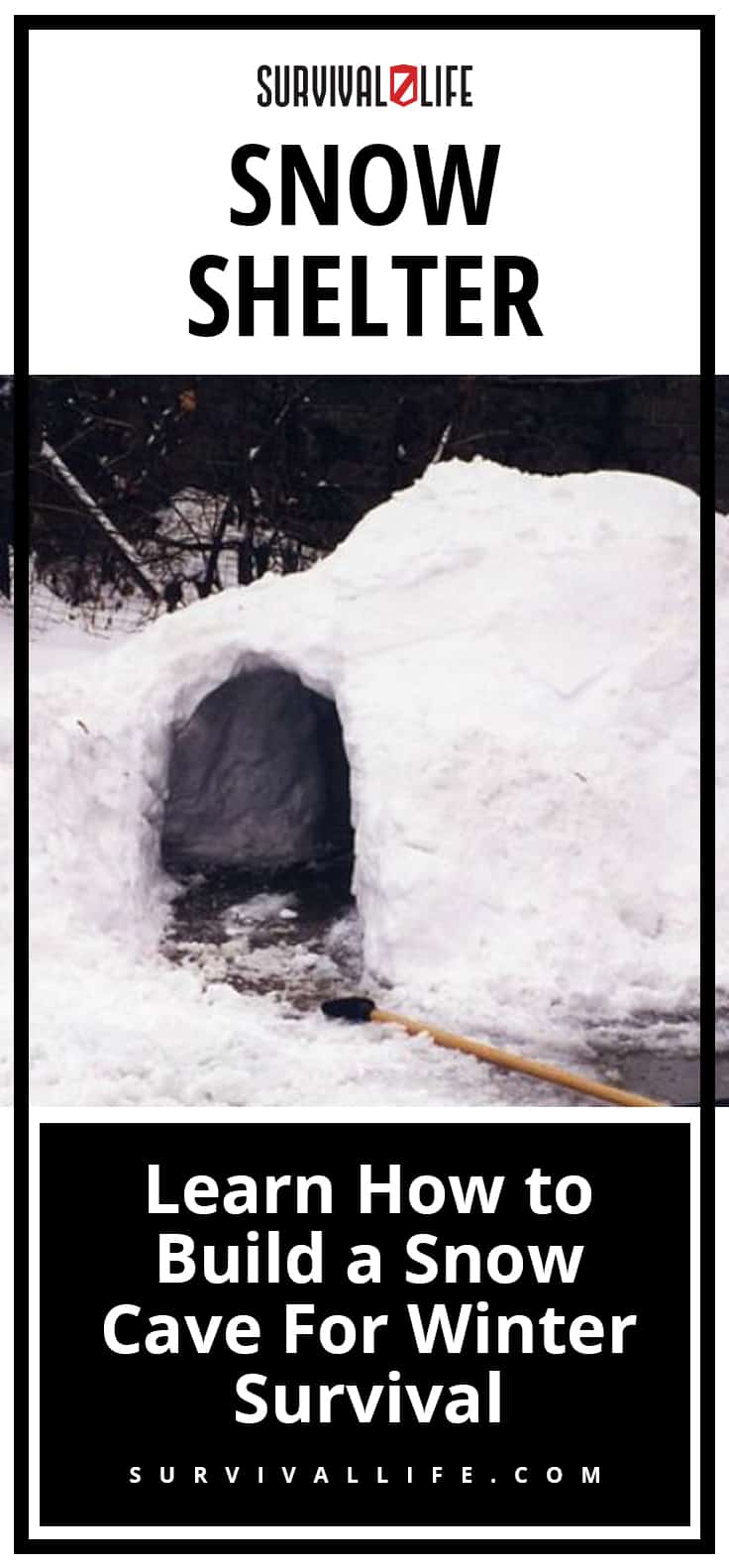 Snow Shelter: Learn How to Build a Snow Cave For Winter Survival
