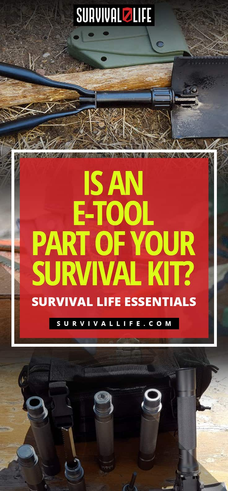 Is An E-tool Part Of Your Survival Kit? | Survival Life Essentials