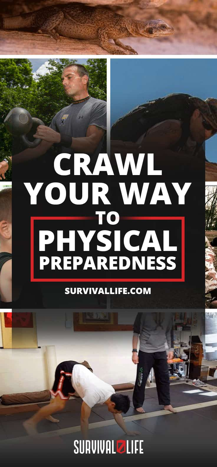 Crawl Your Way To Physical Preparedness [Survival Life]