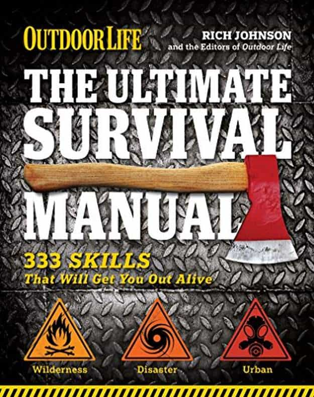 """""""The Ultimate Survival Manual"""" by Rich Johnson 