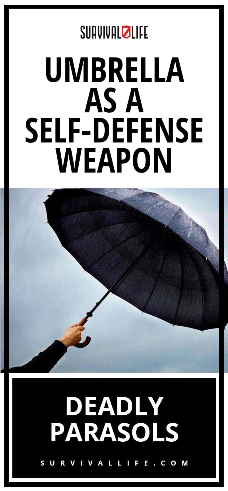 Self-Defense | Deadly Parasols | Umbrella As A Self-Defense Weapon | self defense weapons