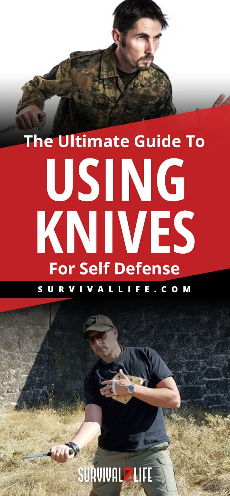 The Ultimate Guide To Using Knives For Self Defense | https://survivallife.com/using-knives-for-self-defense/