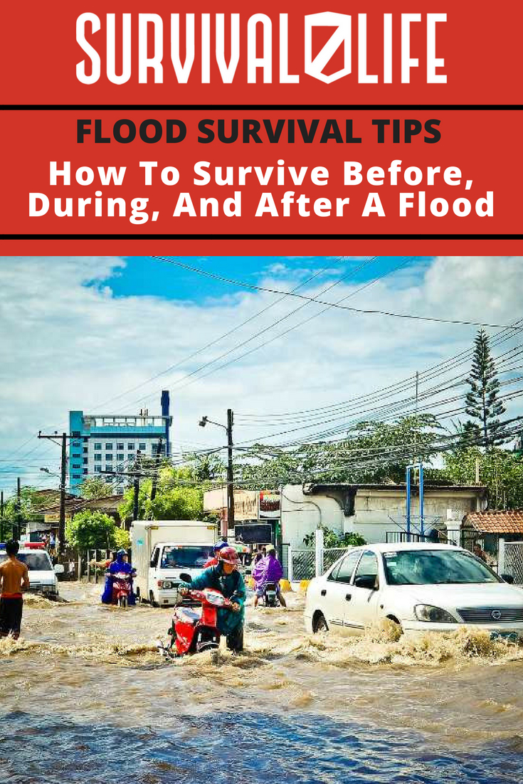 Flood Survival Tips | How To Survive Before, During, And After A Flood | https://survivallife.com/natural-disaster-survival-tips/