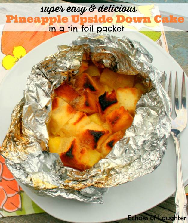 Easy Pineapple Upside Down Cake in Foil Packet | Savory Campfire Recipes For Delicious Meals Outdoors