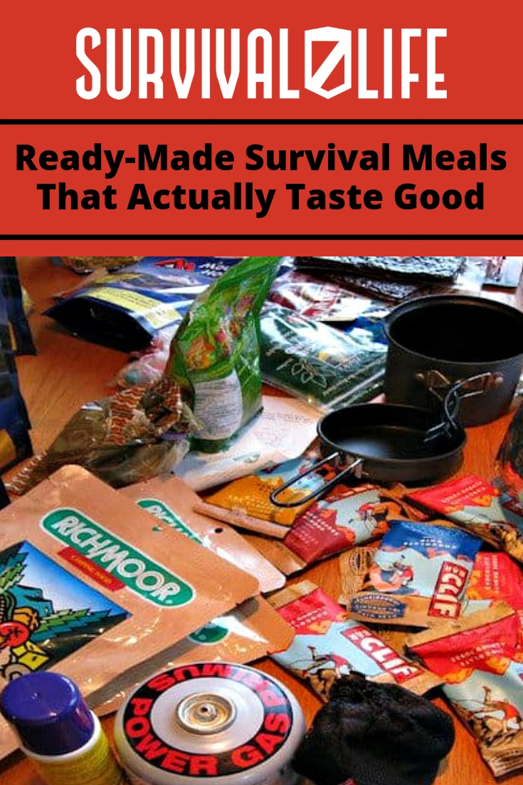 Check out Ready-Made Survival Meals That Actually Taste Good at https://survivallife.com/ready-made-survival-meals/